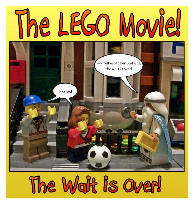 The LEGO Movie - The Wait is Over